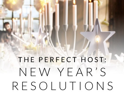 The Perfect Host: New Year's Resolutions