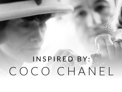 Inspired by: Coco Chanel