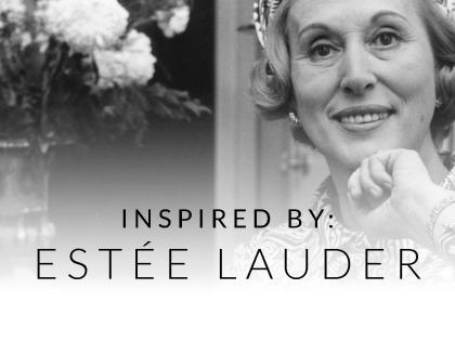 Inspired By: Estée Lauder
